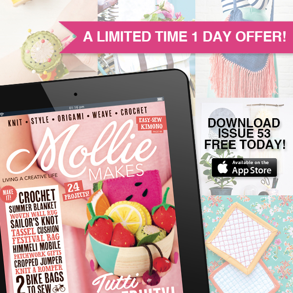 Mollie Makes free digital magazine - Mollie Makes 53 FREE