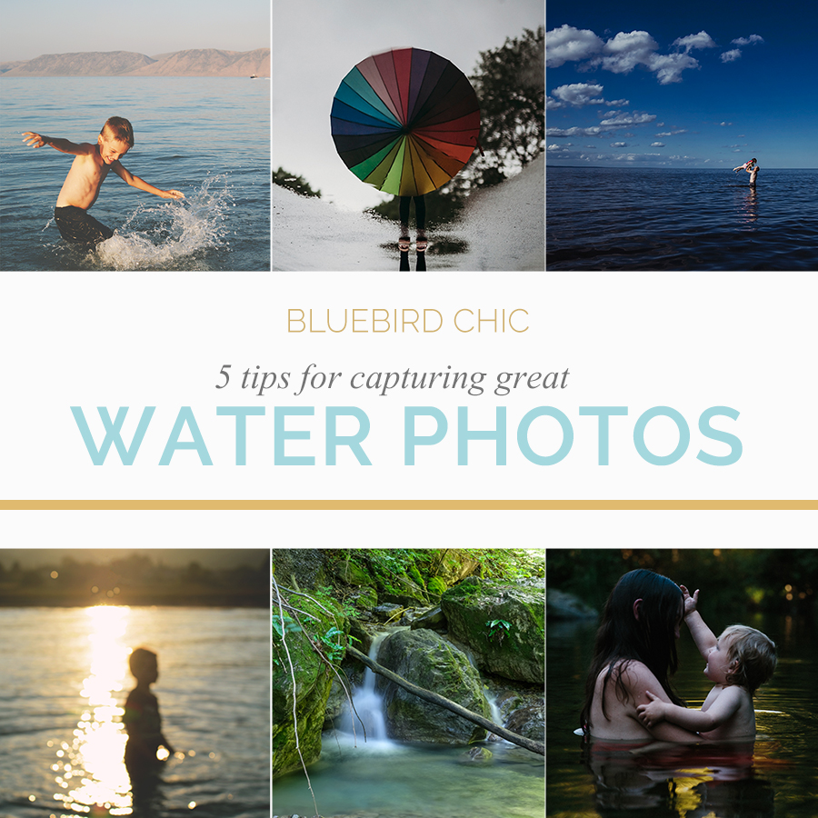 5 Tips for Capturing Great Water Photos | Bluebird Chic