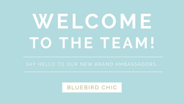 Announcing Our 2018 Bluebird Chic Ambassadors…