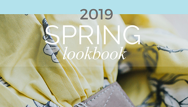 Check out the Spring 2019 Lookbook!